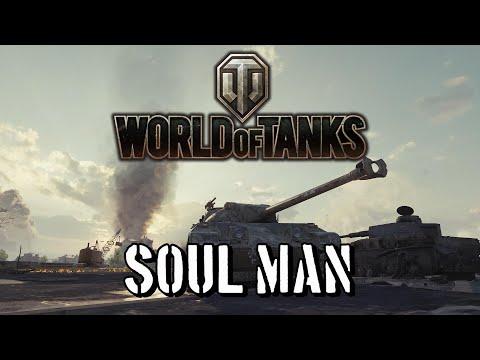 World of Tanks - Soul Man