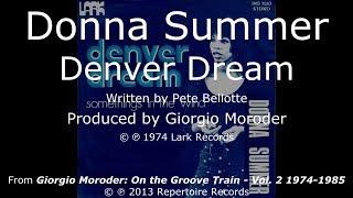 Donna Summer - Denver Dream LYRICS - Remastered 1974