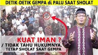 Download Video DETIK2 VIDEO Gempa di Mesjid Palu Saat Sholat Maghrib : Lari atau Tetap Solat MP3 3GP MP4