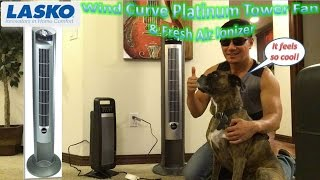 Lasko Wind Curve Platinum Tower Fan & Fresh Air Ionizer Review   Model 2551