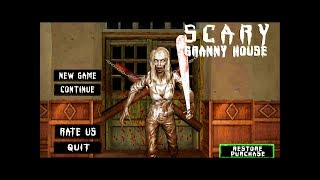 Scary Granny House - The Horror Game 2018 ~ FULL GamePlay Android, IOS