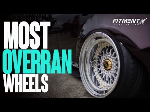 The Most Overran Wheels Out There
