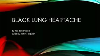 Black Lung Heartache lyrics| Joe Bonamassa