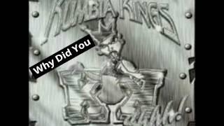 Kumbia Kings - Why Did You