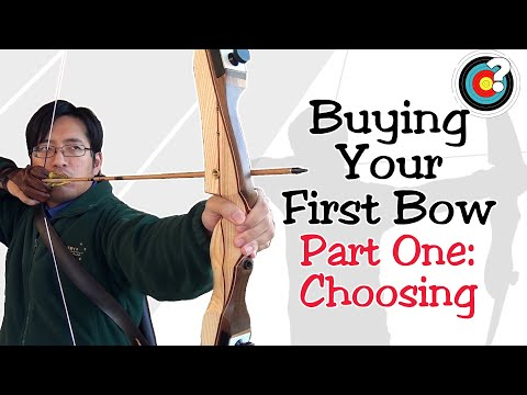 Archery   Buying Your First Bow #1 - How to Choose A Bow