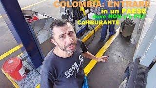 Colombia: Entrare in un paese dove non c'è più carburante | giro del mondo in camper