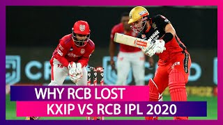 Punjab vs Bangalore IPL 2020: 3 Reasons Why Bangalore Lost To Punjab - Download this Video in MP3, M4A, WEBM, MP4, 3GP