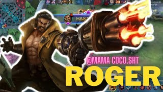 ROGER (Mama coco.sht) | Gameplay | Mobile Legends