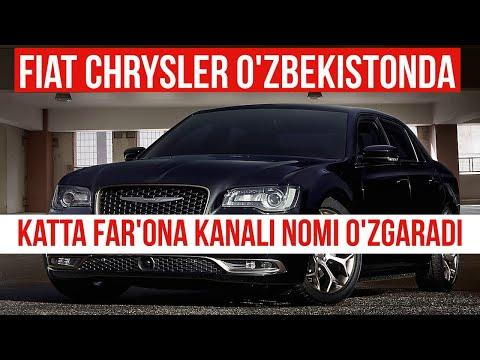 Chrysler O'zbekistonda avto chiqarmoqchi,Katta Farg'ona kanali nomi o'zgaradi,Gaz va svet haqida