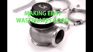 Making An Ebay Wastegate Good