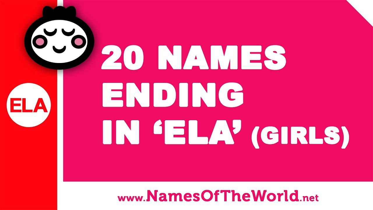 20 girl names ending in ELA - the best baby names - www.namesoftheworld.net
