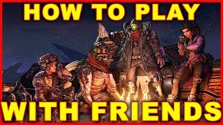 Borderlands 3: How to Play With Friends (Splitscreen & Online Multiplayer)