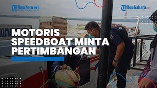 SE Larangan Mudik Ditandatangani, Motoris Speedboat di Perbatasan RI-Malaysia Minta Pertimbangan
