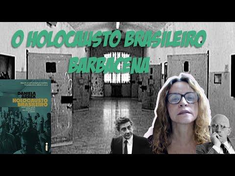 HOLOCAUSTO BRASILEIRO BARBACENA