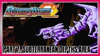 Blaster Master Zero Part 7: Area 7 - Subterranean Depths Area