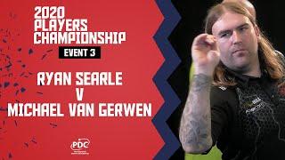 Van Gerwen v Searle   Players Championship 3 Final