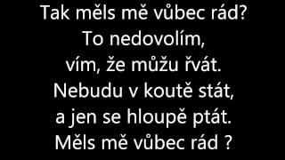 Ewa Farna - Měls mě vůbec rád + TEXT