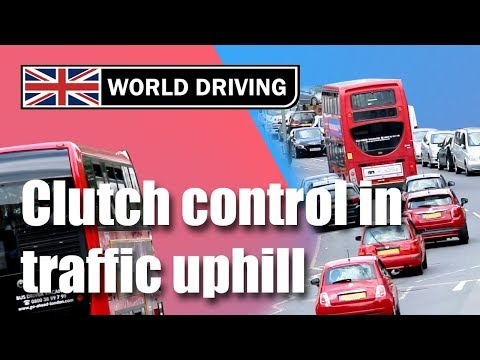 Clutch control in traffic uphill – learning to drive a manual / stick shift car