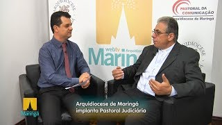 Nulidade matrimonial:Arquidiocese de Maringá implanta Pastoral Judiciária