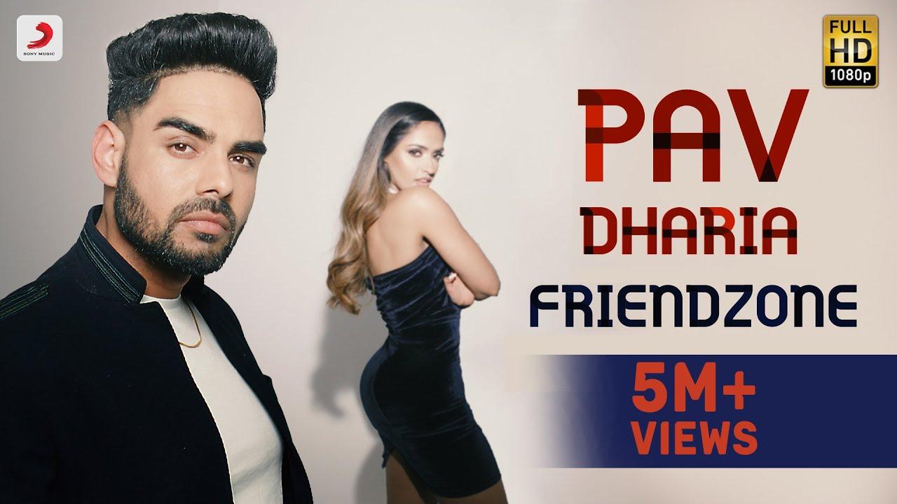 Friendzone Lyrics - Pav Dharia