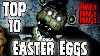 TOP 10 Easter Eggs: Los 10 Easter Eggs Mas Extraños De Five Nights At Freddy's 1, 2 y 3