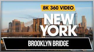 8K 360 VR Video Brooklyn Bridge and Dumbo in New York 2018 Manhattan - USA 4K