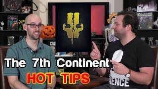 Hot Tips For The 7th Continent | Roll For Crit
