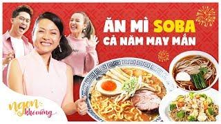 Ngon Khó Cưỡng | Tập 8 | Ăn mì Soba, cả năm may mắn | Food Review