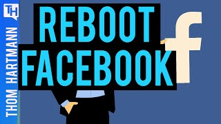 Is It Time To Reboot Facebook? (w/ Andrew Behar )