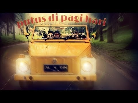 """ALADIN - Putus di Pagi Hari """"PPH"""" ( Official Video )"""