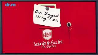 Last Child - Seluruh Nafas Ini (ft. Giselle) (Official Audio)