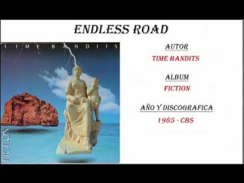Time Bandits - Endless Road (1985)