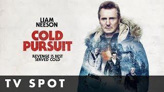 COLD PURSUIT   Official TV Spot   Starring Liam Neeson