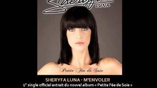 Sheryfa Luna - M'envoler