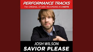Savior, Please (Medium Key Performance Track With Background Vocals)