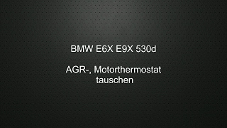 BMW E6X E9X Thermostat tauschen