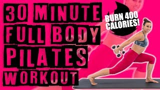30 Minute Full Body Pilates Workout 🔥Burn 400 Calories! 🔥