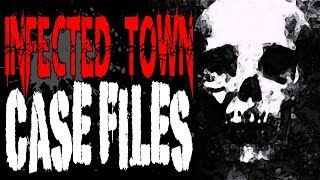 """Infected Town Case Files"" [COMPLETE] 