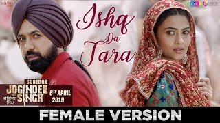 Ishq Da Tara (Female) - Raman Romana | Subedar Joginder Singh | 6th Apr 2018 | New Punjabi Love Song