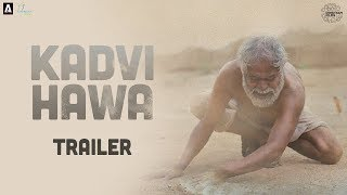 Kadvi Hawa - Official Trailer