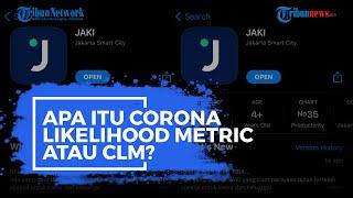 Apa Itu Corona Likelihood Metric atau CLM?