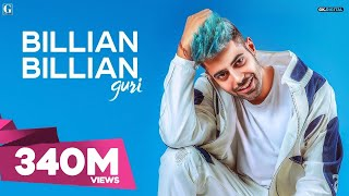GURI : Billian Billian (Official Video) Sukhe | Satti Dhillon | Gk.Digital | Geet MP3
