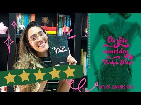 OS SETE MARIDOS DE EVELYN HUGO, de Taylor Jenkins Reid | Rebecca Gueiros