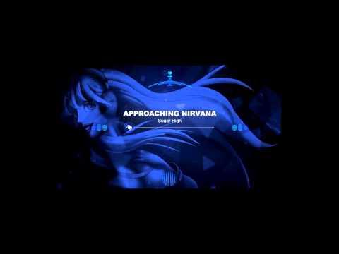 Approaching Nirvana - Sugar High (Remix - Super Fast)