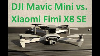 DJI Mavic Mini vs Xiaomi Fimi X8 SE Vergleich - Welche Drohne sollte ich kaufen?