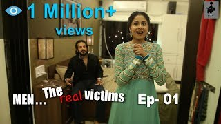 SIT | Men The Real Victims | How Girls Torture Guys | E 01