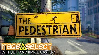 The Pedestrian - The Dojo (Let's Play)