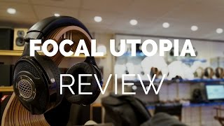 Review: Focal Utopia Headphones