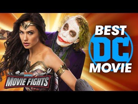 Best DC Movie?! - MOVIE FIGHTS!!
