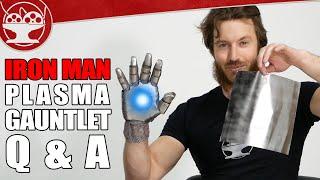 How We Made Iron Man's Plasma Gauntlet! (Q&A #3)